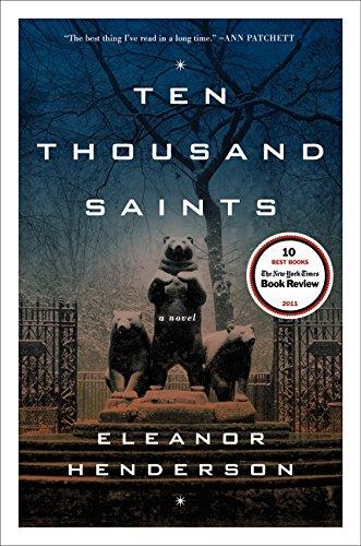 9780062021021: Ten Thousand Saints: A Novel