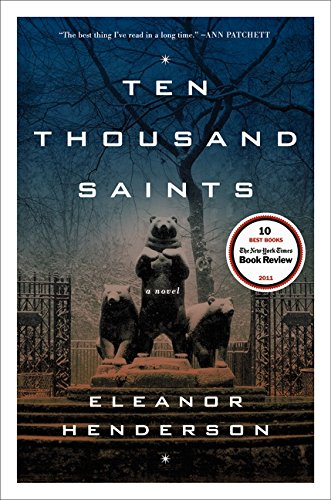9780062021021: Ten Thousand Saints: A Novel