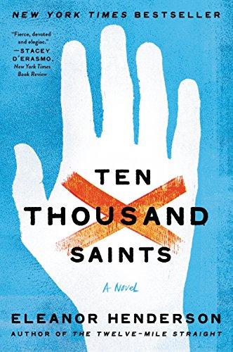 9780062021212: Ten Thousand Saints: A Novel