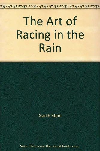 9780062021496: Art of Racing in the Rain, The