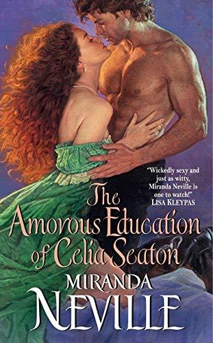 9780062023049: The Amorous Education of Celia Seaton (The Burgundy Club)