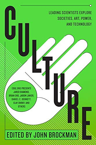 9780062023131: Culture: Leading Scientists Explore Societies, Art, Power, and Technology