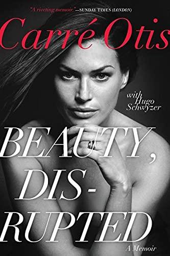 9780062024466: Beauty, Disrupted: A Memoir