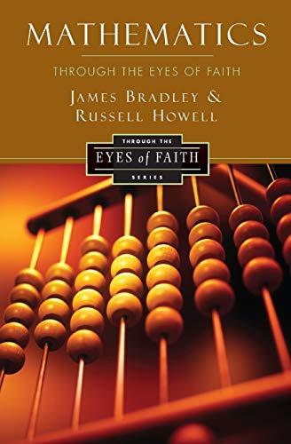 9780062024473: Mathematics Through the Eyes of Faith