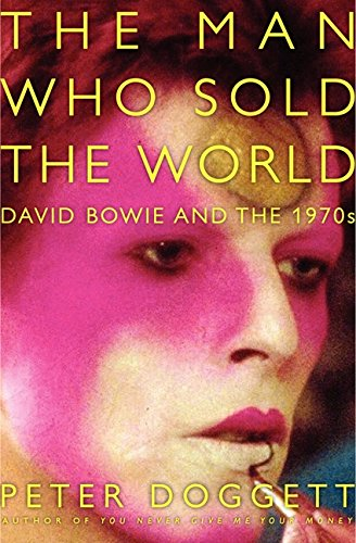 9780062024657: The Man Who Sold the World: David Bowie and the 1970s