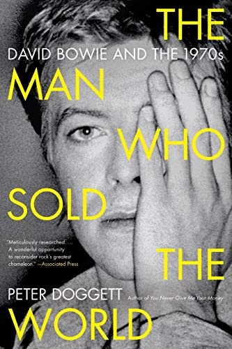9780062024664: The Man Who Sold the World: David Bowie and the 1970s