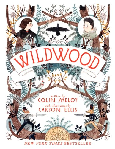 Wildwood (Wildwood Chronicles, 1)