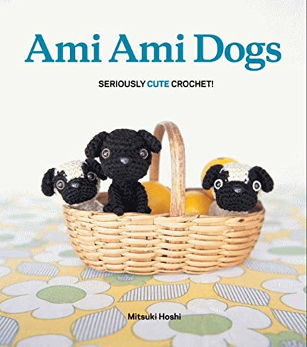 9780062025708: Ami Ami Dogs: Seriously Cute Crochet