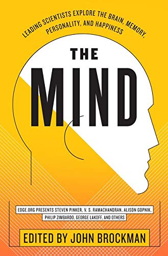 9780062025845: The Mind: Leading Scientists Explore the Brain, Memory, Personality, and Happiness (Best of Edge Series)
