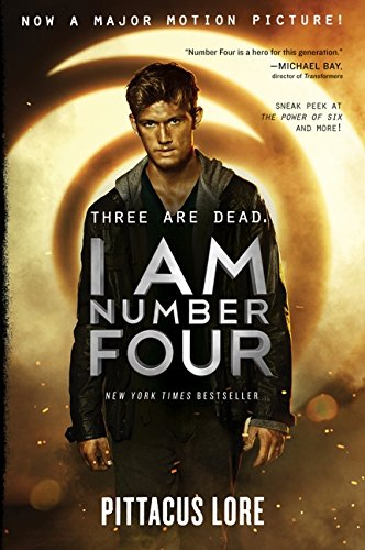 I Am Number Four Movie Tie-in Edition (Lorien Legacies): Lore, Pittacus