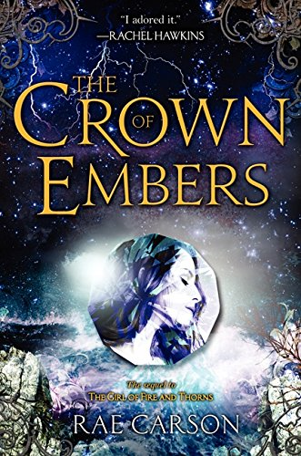 9780062026514: The Crown of Embers (Girl of Fire and Thorns (Hardcover))