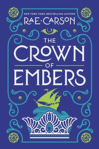 9780062026538: The Crown of Embers (Girl of Fire and Thorns)