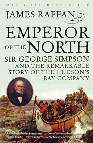 Emperor of the North (Phyllis Bruce Books): Raffan, James