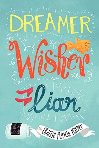 9780062026750: Dreamer, Wisher, Liar