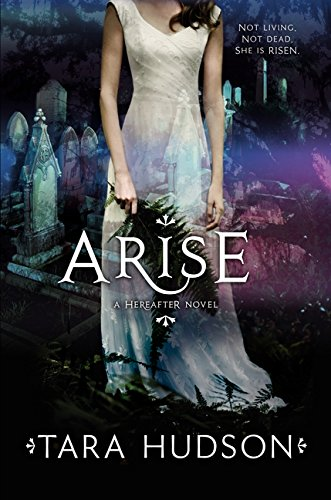 9780062026798: Arise (Hereafter Novels)