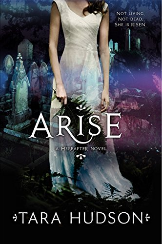 9780062026804: Arise (Hereafter Trilogy)