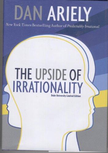 9780062026835: The Upside of Irrationality: Duke University Limited Edition