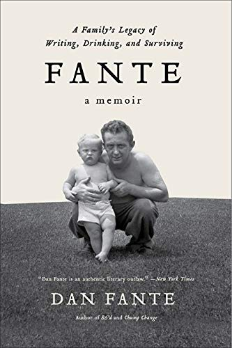 9780062027092: Fante: A Family's Legacy of Writing, Drinking and Surviving