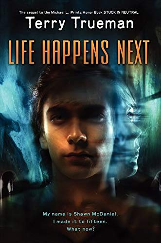 9780062028037: Life Happens Next (Stuck in Neutral)