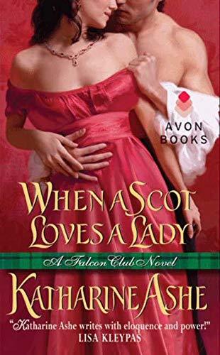 9780062031662: When a Scot Loves a Lady: A Falcon Club Novel (The Falcon Club)