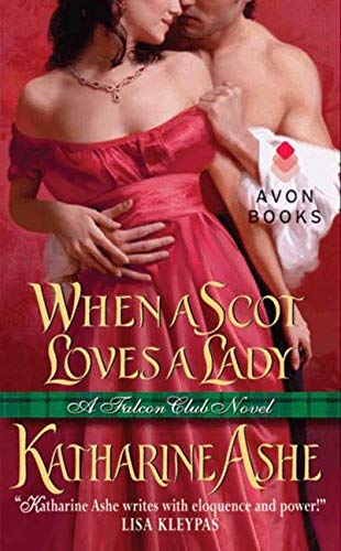 9780062031662: When a Scot Loves a Lady: No. 1: A Falcon Club Novel (The Falcon Club)