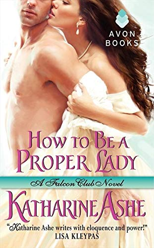 9780062031761: How to Be a Proper Lady: A Falcon Club Novel