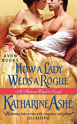 9780062031891: How a Lady Weds a Rogue (Falcon Club)
