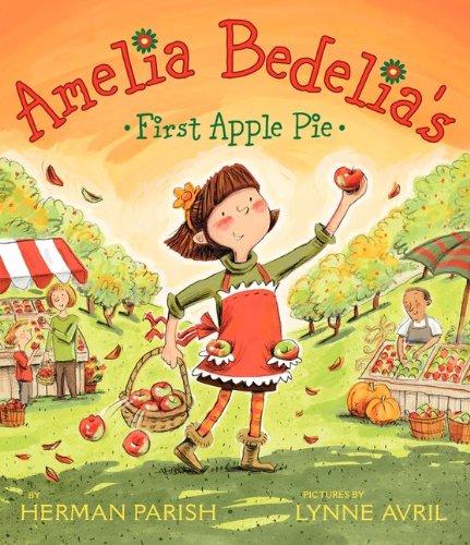 9780062032768: Amelia Bedelia's First Apple Pie