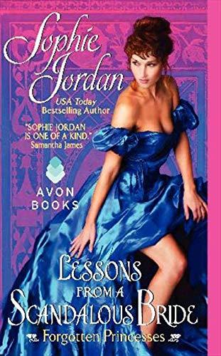 9780062033000: Lessons from a Scandalous Bride: Forgotten Princesses