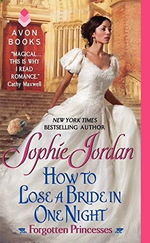 How to Lose a Bride in One: Jordan, Sophie