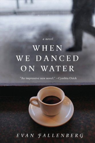 9780062033321: When We Danced on Water