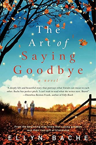 9780062033680: The Art of Saying Goodbye