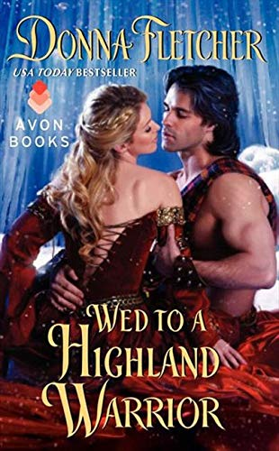 9780062034878: Wed to a Highland Warrior (The Warrior King)