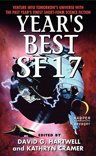 9780062035875: Year's Best SF 17 (Year's Best SF Series)