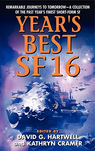 Year's Best SF 16 (Year's Best SF Series) (0062035908) by David G. Hartwell; Kathryn Cramer