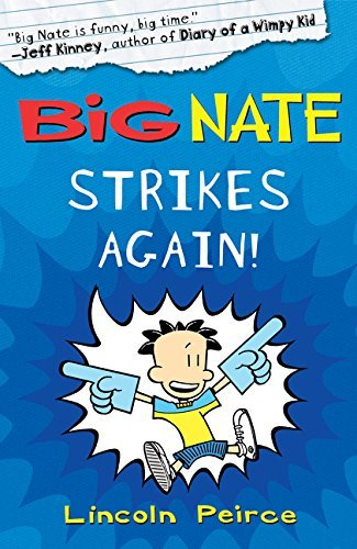 9780062036568: Big Nate Strikes Again