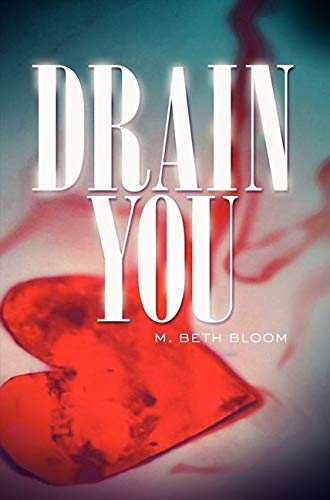 9780062036865: Drain You