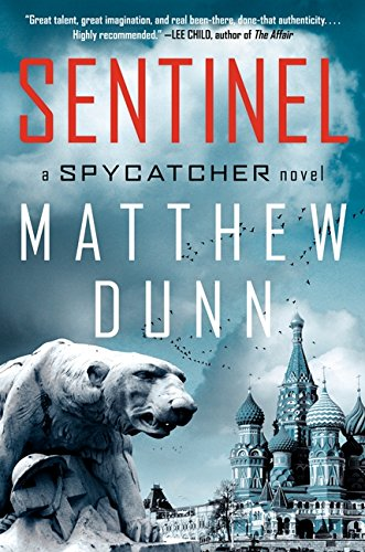 9780062037923: Sentinel: A Will Cochrane Novel (Spycatcher)