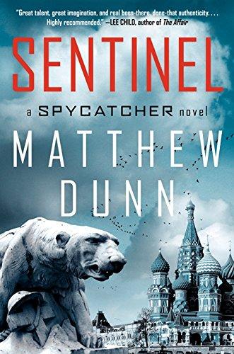 9780062037923: Sentinel: A Spycatcher Novel (Spycatcher Novels)