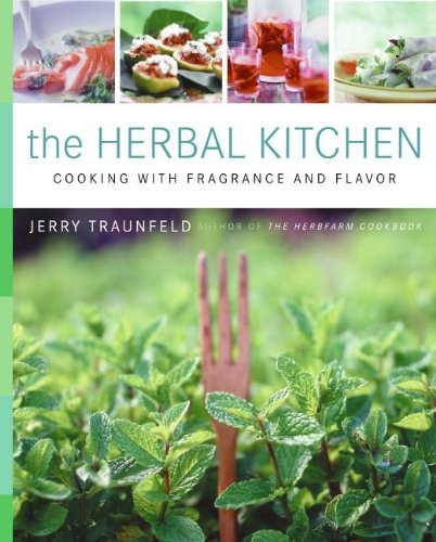 9780062039781: The Herbal Kitchen: Cooking with Fragrance and Flavor