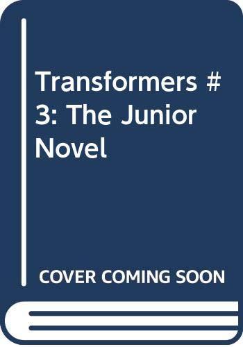 9780062040992: Transformers #3: The Junior Novel