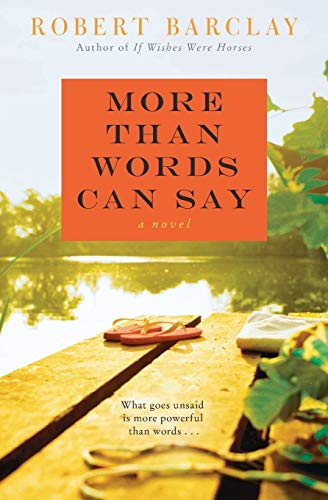 9780062041197: More Than Words Can Say: A Novel