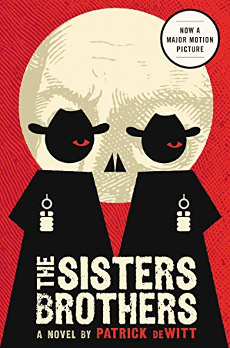 9780062041265: The Sisters Brothers: A Novel