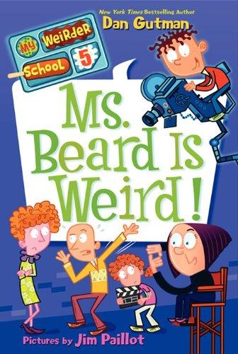 9780062042095: My Weirder School #5: Ms. Beard Is Weird!