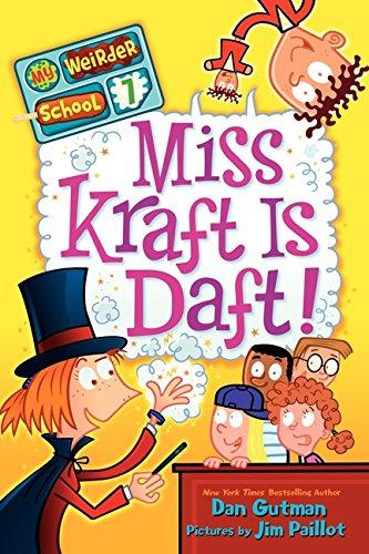 9780062042163: My Weirder School #7: Miss Kraft Is Daft!