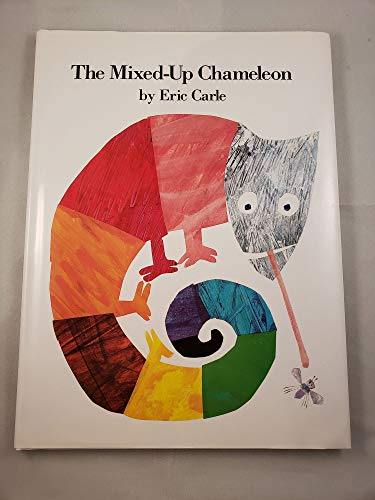 9780062043535: [The Mixed-Up Chameleon] (By: Eric Carle) [published: November, 1984]
