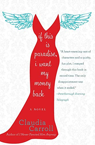 9780062045157: If This Is Paradise, I Want My Money Back: A Novel