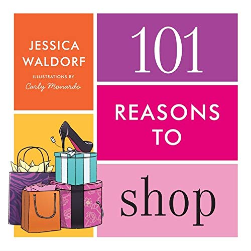 9780062045171: 101 Reasons to Shop