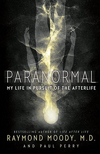 9780062046420: Paranormal: My Life in Pursuit of the Afterlife