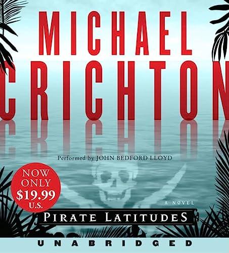 Pirate Latitudes Low Price CD: Michael Crichton